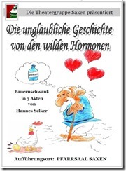 2011: Die unglaubliche Geschichte von den wilden Hormonen